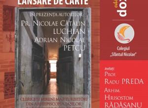 Lansare de carte despre clerici si mireni marturisitori in inchisorile comuniste